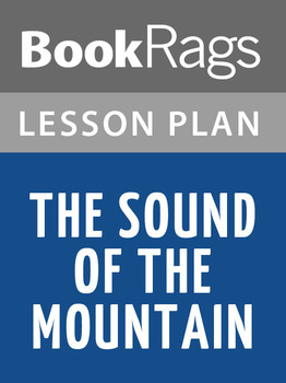 The Sound of the Mountain Lesson Plans