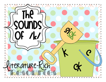 The Sounds of /k/ - Literature-Rich Resources (Stories, Sorts, and More!)