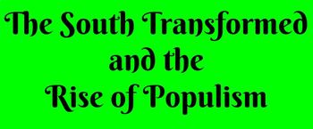 The South Transformed and The Rise of Populism