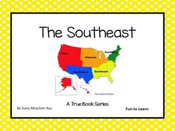 The Southeast - A True Book