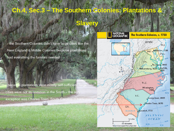 The Southern Colonies: Plantations & Slavery