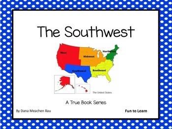 The Southwest - A True Book