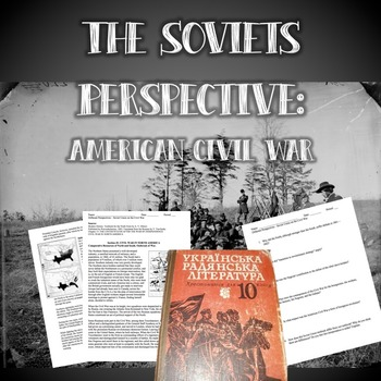 The Soviets Perspective: The Civil War