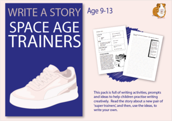 The Space Age Trainers: Write A Story (9-13 years)