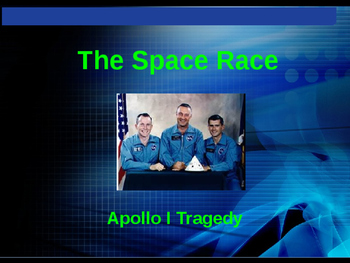 The Space Race - Apollo I Tragedy