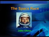 The Space Race - John Glenn - First American to Orbit the Earth