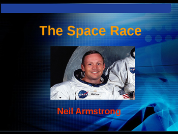 The Space Race - Neil Armstrong - First to Walk on the Moon