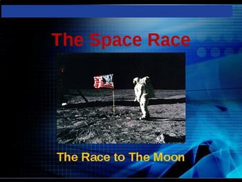 The Space Race - The Race to the Moon
