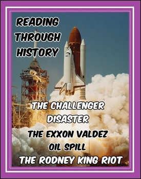 The Space Shuttle Challenger, Exxon Valdez, and the Rodney King Riots
