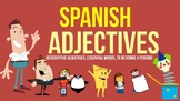 The Spanish Adjectives