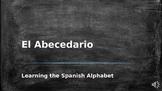 The Spanish Alphabet - El Abecedario