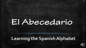 The Spanish Alphabet - El Abecedario (PPT)
