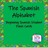 The Spanish Alphabet for Beginning Spanish Students