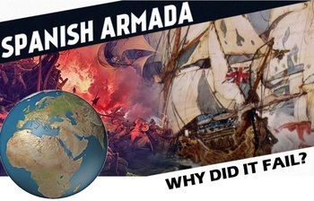 Why the Spanish Armada Failed - Map with Facts! High Engagement