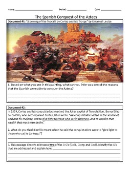 The Spanish Conquest of the Aztecs (Primary/Secondary Source Analysis)