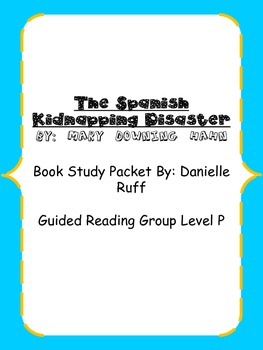 The Spanish Kidnapping Book Study Packet