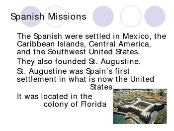 The Spanish Missions and The French and Indian War