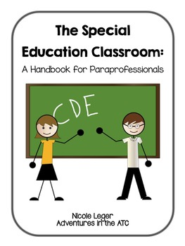 The Special Education Classroom: A Handbook for Paraprofessionals