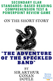 The Speckled Band (Sherlock Holmes) & El of Literature Text/Exam Complete Lesson