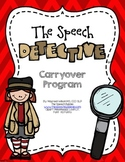 The Speech Detective: Carryover Program