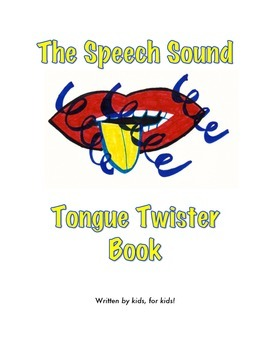 The Speech Sound Tongue Twister Book