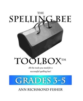 The Spelling Bee Toolbox - Grades 3-5