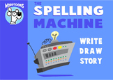 The Spelling Machine  By Wordtoons