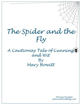 The Spider and the Fly (A Cautionary Tale of Cunning and Wit)