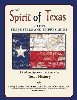 The Spirit of Texas: Filibusters and Empresarios