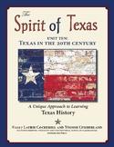 The Spirit of Texas: Texas in the Twentieth Century