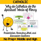 Catholic Kids: The Spiritual Works of Mercy Presentation & Graphic Organizer