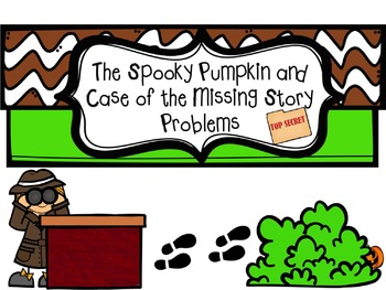 The Spooky Pumpkin and Case of the 2nd Grade Missing Story Problems
