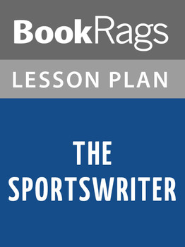 The Sportswriter Lesson Plans