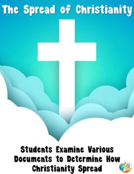 The Spread of Christianity - DBQ