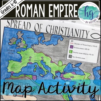 The Spread of Christianity in the Roman Empire Map Activity