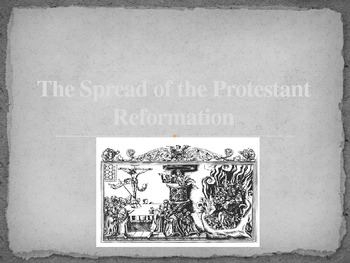 The Spread of the Protestant Reformation