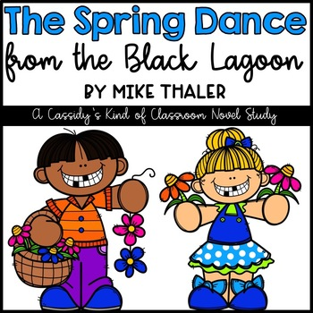 The Spring Dance from the Black Lagoon Novel Study and Activity Set