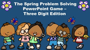 The Spring Problem Solving PowerPoint Game - Three Digit Edition
