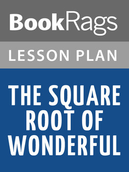 The Square Root of Wonderful Lesson Plans