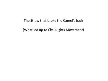 Civil Rights Era: Plessy, Brown Vs. Board, Montgomery Bus, e. Till, etc..