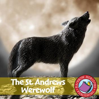 The St. Andrews Werewolf (Novel Study) Gr. 6-8