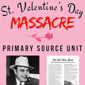 The St. Valentine's Day Massacre Primary Source Unit