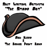The Stamp Act - Skit Writing Activity