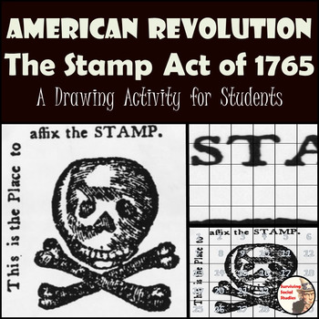 The Stamp Act of 1765 - Painting Recreation - American Revolution - FREE!