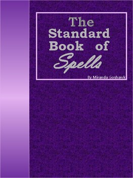 The Standard Book of Spells by Miranda Goshawk - from the Wizarding World of HP