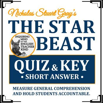 """""""The Star Beast"""" Quiz / Worksheet (Nicholas Stuart Gray)"""