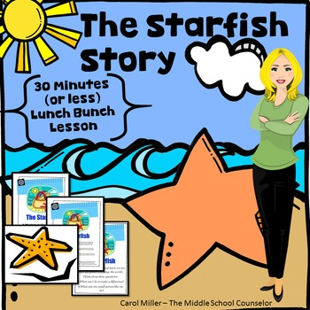 The Starfish (30 minutes or less) Lesson Plan