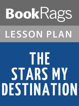 The Stars My Destination Lesson Plans