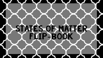 The States of Matter Flip-Book
