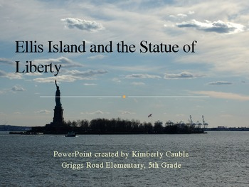The Statue of Liberty and Ellis Island PowerPoint